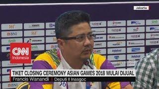 Download Video Tiket Closing Ceremony Asian Games 2018 Mulai Dijual MP3 3GP MP4
