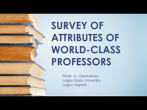 LASU Survey of Attributes of World-Class Professors by Peter A. Okebukola