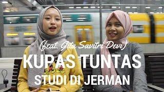 KUPAS TUNTAS (STUDI DI JERMAN) feat. Gita Savitri Devi