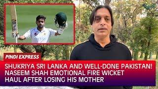 pak-vs-sri-naseem-shah-s-emotional-five-wicket-haul-well-done-pakistan