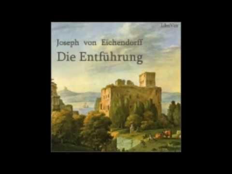 Die Entführung - Joseph von Eichendorff ( Hörbuch )