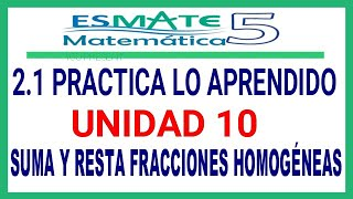 Unidad 10 Lección 2.1 Practica lo aprendido 5° grado ESMATE