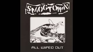 Smogtown – All Wiped Out (Full EP 2004)
