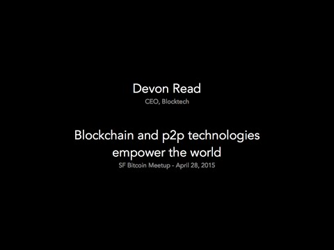 Blockchain and p2p technologies empower the world.