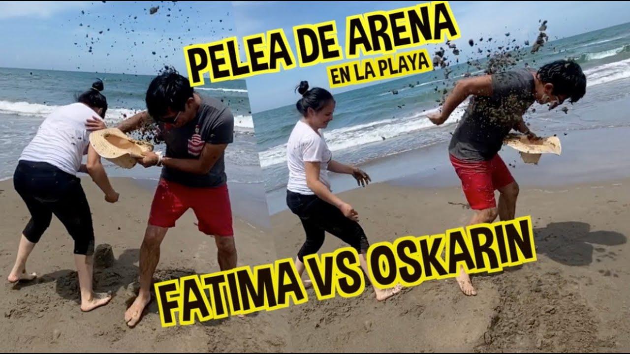 LUCHA CON ARENA EN LA PLAYA / FATIMA VS OSKARIN / LOS DESTRAMPADOS