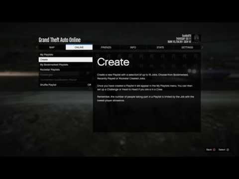 GTA V Online - How to Create your own Playlists, The 1st step to Creating $250k Challenges!