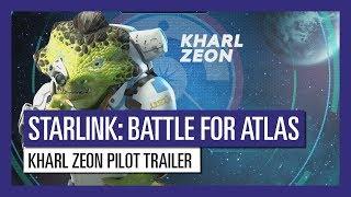 STARLINK : BATTLE FOR ATLAS KHARL ZEON PILOT TRAILER