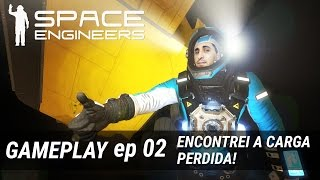 space engineers encontrei a carga perdida ep 02