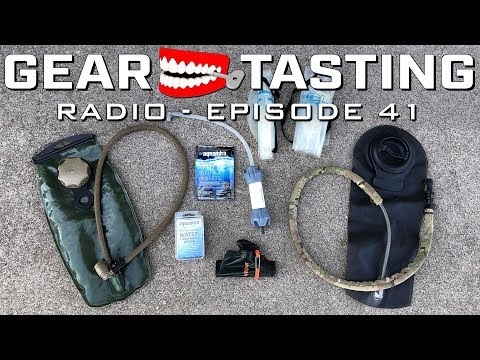 Hydration and Filtration - Gear Tasting Radio 41