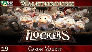 "Flockers - 19. Gazon Maudit | ""Walkthrough / Guide"" FR"