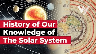 A History of Our Knowledge of the Solar System