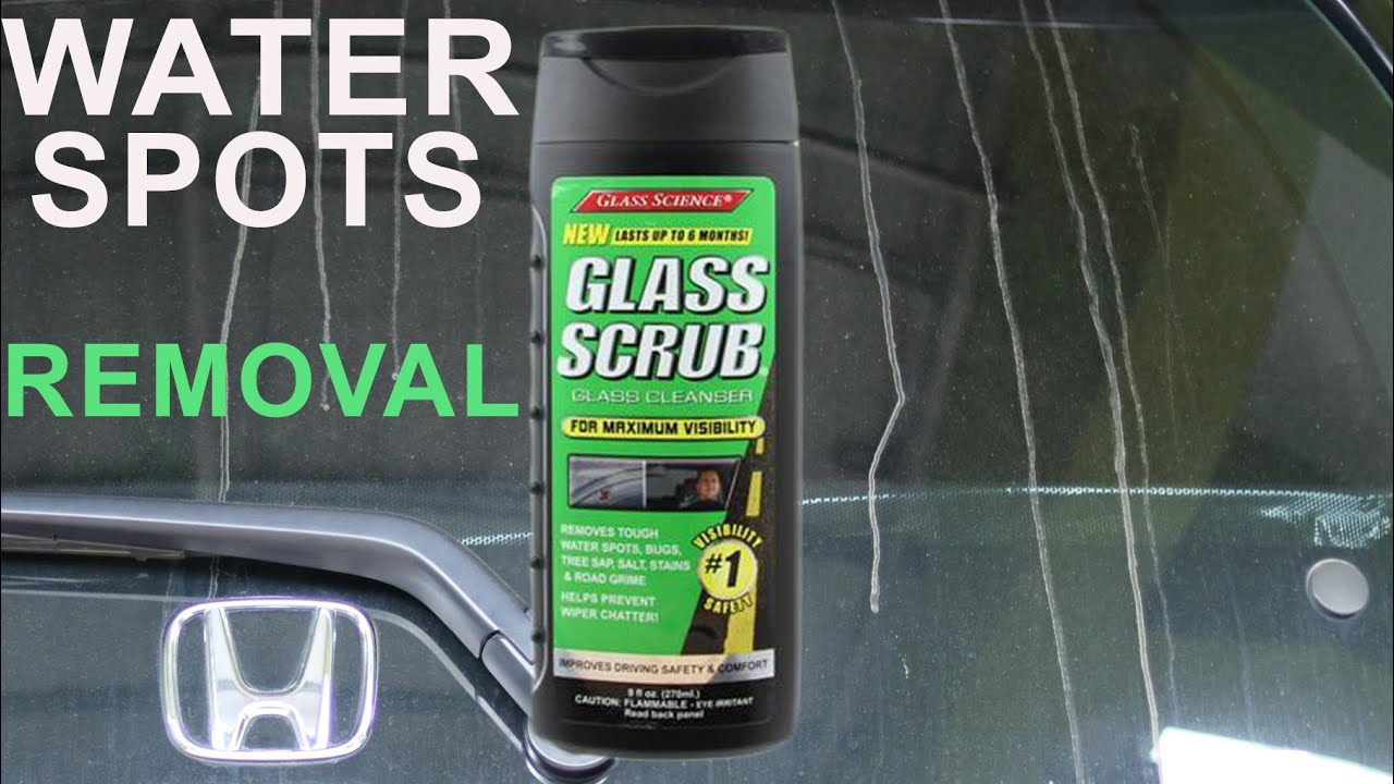 How To Remove Water Spots on Car windows : Glass Scrub Review ...