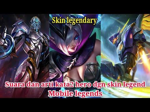 all skin legend suara dan arti kata kata hero skin legend mobile