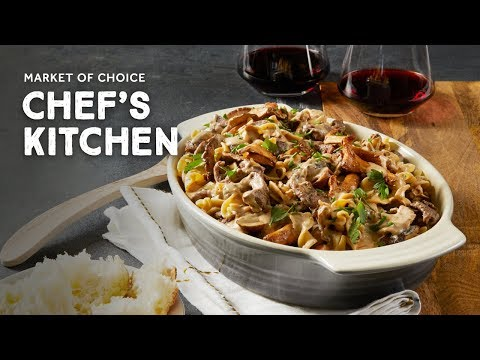 Stroganoff Recipe with Wild Mushrooms & Beef | Market of Choice Chef's Kitchen with Chef Greg