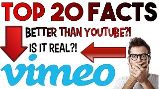 BETTER THAN YOUTUBE?! Top 20 facts about Vimeo