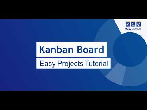 Kanban Board - Easy Projects Tutorial