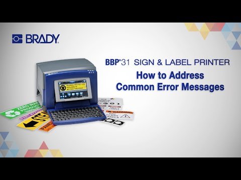 Brady BBP31 - How to Address Common Error Messages
