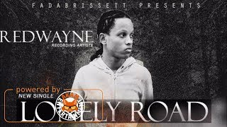 Red Wayne - Lonely Road [Defence Riddim] December 2017