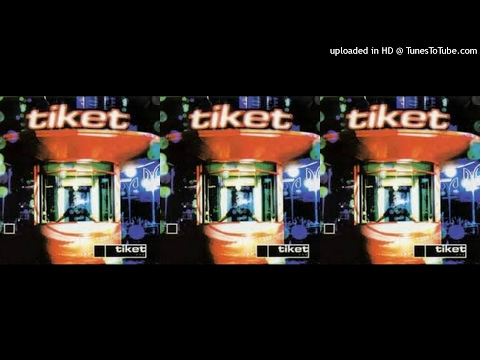 Tiket - Self Title (2001) Full Album