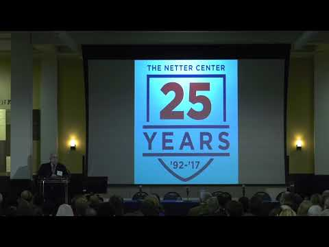 Netter Center 25th Anniversary Conference Welcoming Remarks & Opening Plenary