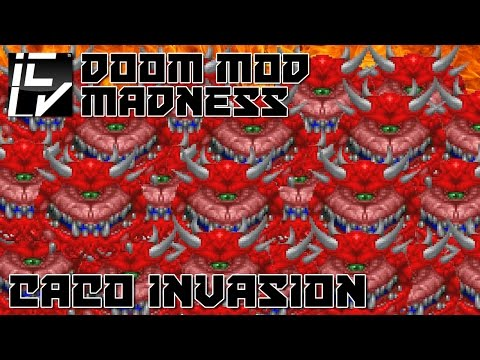 Caco Invasion  Doom Mod Madness