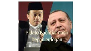 Download Menggetarkan...!!! pidato bachtiar nasir depan erdogan tantang al quds Mp3 and Videos