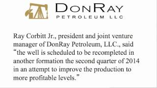 DonRay Petroleum Announced Completion of the DRP Grace #12 Well