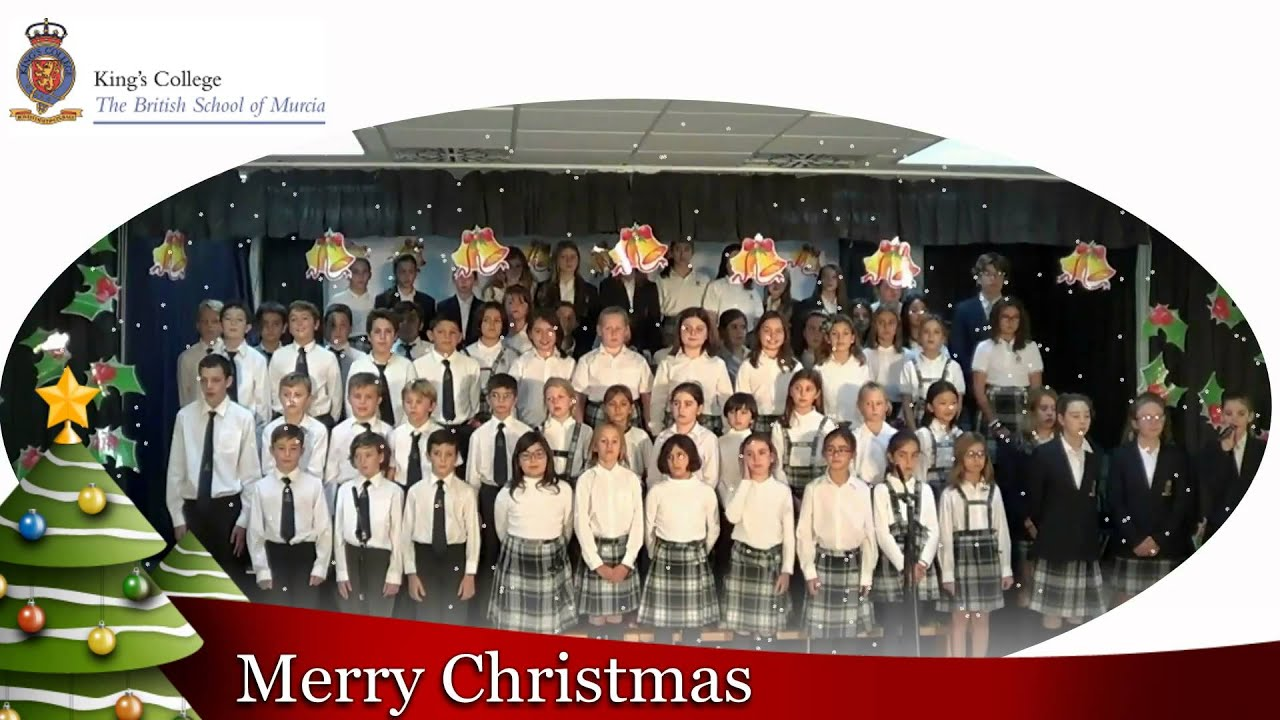 Merry Christmas from King\'s College Murcia - YouTube