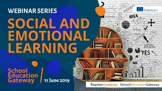 SEG Webinars - Social and emotional learning - Fostering skills for today's classrooms