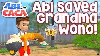 Abi and Caca - Abi Saved Grandma Wono!