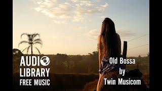 Old Bossa - Twin Musicom