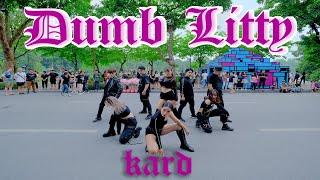 [KPOP IN PUBLIC CHALLENGE] KARD(카드) _ Dumb Litty | Dance cover by GUN Dance Team from Vietnam