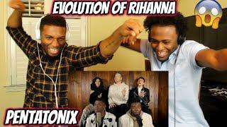 Evolution of Rihanna - Pentatonix (REACTION)