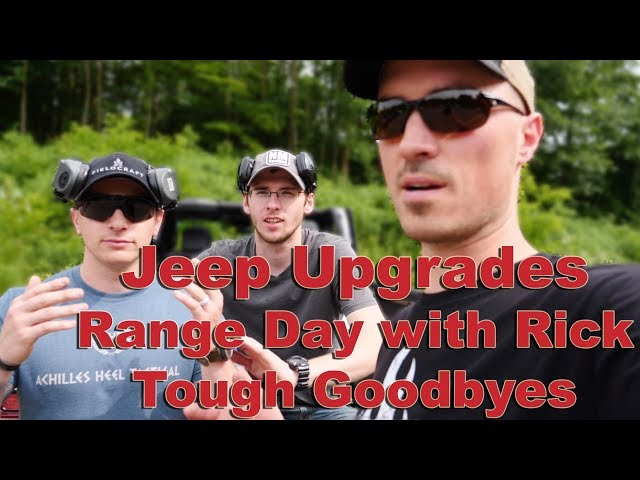 Gladiator Upgrades - Range Day - Tough Goodbye