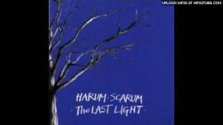 Harum Scarum - The Last Light