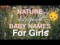 BABY NAMES : Nature Inspired Girls Names