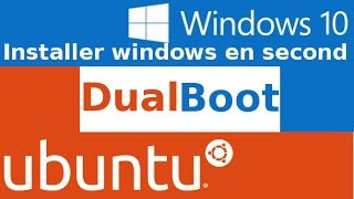 DualBoot installer windows 10 après Ubuntu
