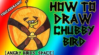 How To Draw Chubby Bird from Angry Birds Space ✎ YouCanDrawIt ツ