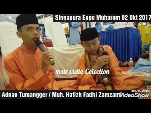 Adnan Tumangger / Muhammad Hafidz Fadl Zamzami  sholawat Burdah singapura 2 okt 2017
