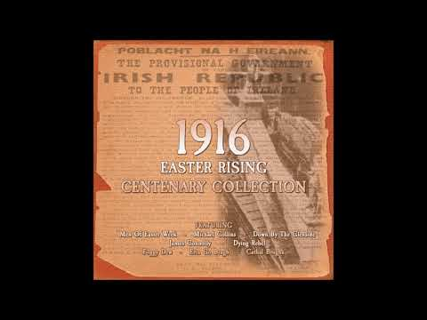 1916 Easter Rising Centenary Collection | 20 Irish Rebel Songs