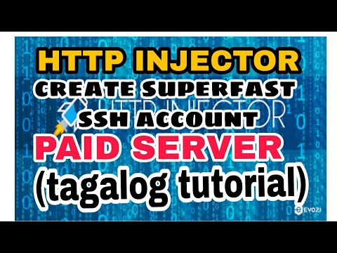 HTTP INJECTOR SUPER FAST SSH ACCOUNT PAID SERVER (ORAL TUTORIAL)_tagalog  version