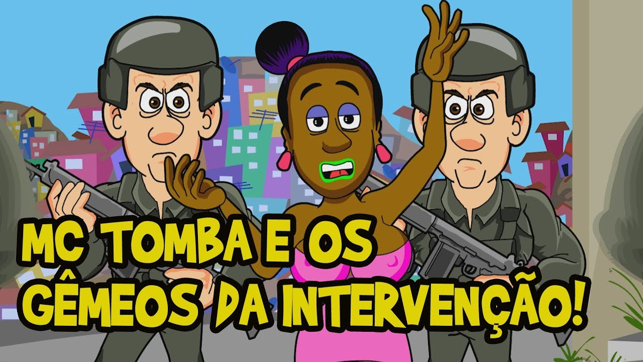 Paródia! MC Tomba e os Gêmeos interventores!