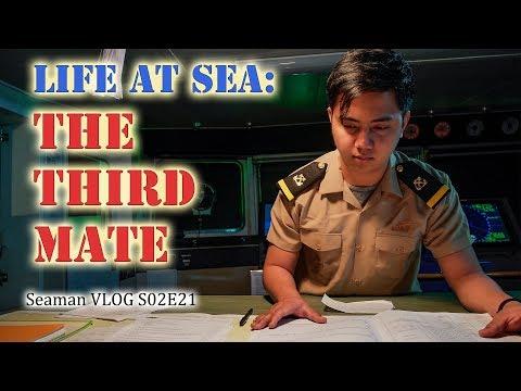 The Third Mate : Life At Sea | Seaman Vlog