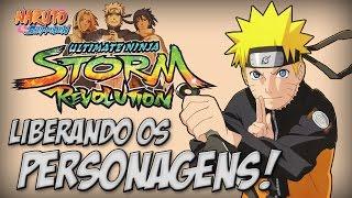 Naruto Ninja Storm Revolution, Como liberar todos os Personagens bem Rápido - Nillo21.