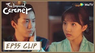 【The Imperial Coroner】EP35 Clip | Touched! Chuchu offered to marry him! | 御赐小仵作 | ENG SUB