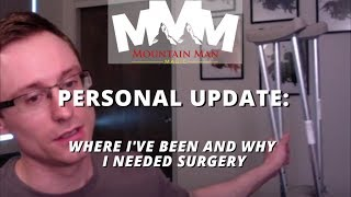 Personal Update Vid - Had to Get Surgery