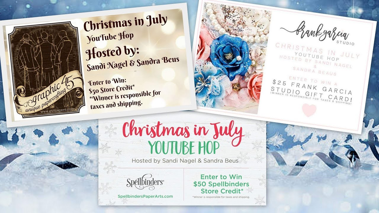 Christmas in July YouTube Hop 🎄🎄🎅🏼🎅🏼****CLOSED**** - YouTube