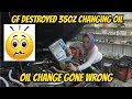 350z Destroyed By My GF Changing My Oil Must See
