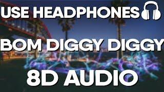 Bom Diggy Diggy (8D AUDIO) - Zack Knight | Jasmin Walia