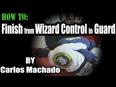 How to Finish from Wizard Control in the Guard by Carlos Machado